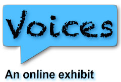 Voices: An Online Exhibit